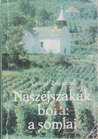 Nászéjszakák bora: a somlai