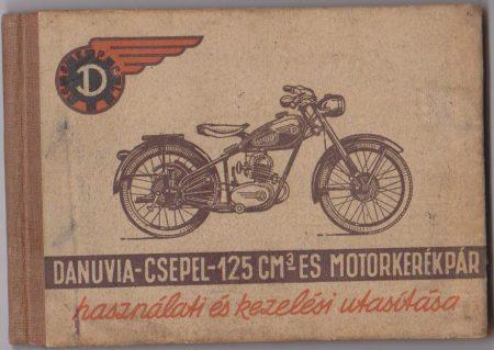 Danuvia-Csepel-125 cm3-es motorkerékpár használati és kezelési utasítása