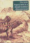 Nopcsa báró és a Kárpát-medence dinoszauruszai