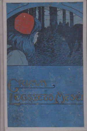Legszebb  Grimm-mesék