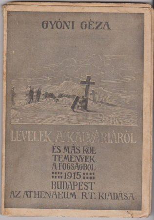 Levelek a kálváriáról és más költemények (A  fogságból) 1915