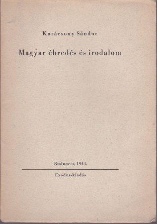 Magyar ébredés és irodalom