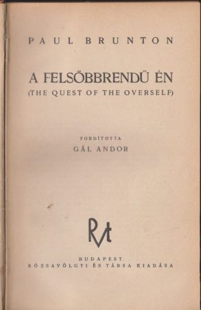 A felsőbbrendű én (The Quest of the Overself)