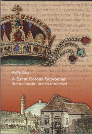 A Szent Korona Sopronban
