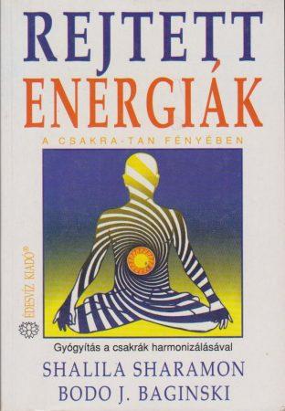 Rejtett energiák a csakra-tan fényében