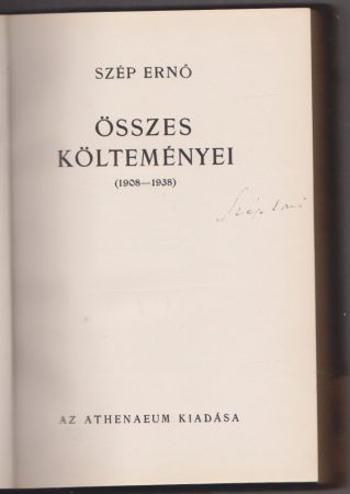 Szép Ernő összes költeményei (1908-1939)
