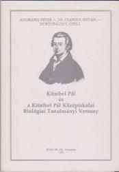Kitaibel Pál és a Kitaibel Pál Középiskolai Biológiai Tanulmányi Verseny