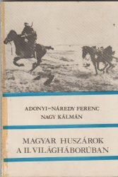 Magyar huszárok a II. világháborúban