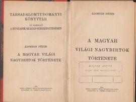 A magyar világi nagybirtok története