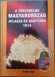 A történelmi Magyarország atlasza és adattára 1914
