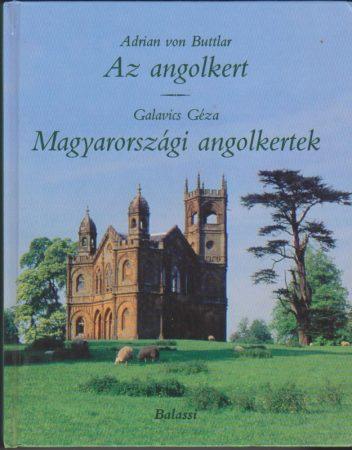 Az angolkert / Magyarországi angolkertek