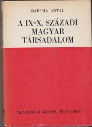 A IX-X. századi magyar társadalom