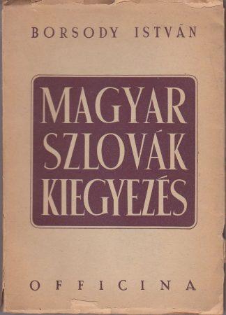 Magyar-szlovák kiegyezés