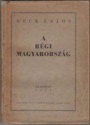 A régi Magyarország