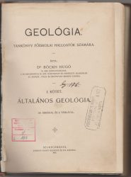 Geológia. I. kötet. Általános geológia