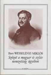 Szózat a magyar és szláv nemzetiség ügyében