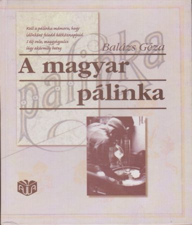 A magyar pálinka
