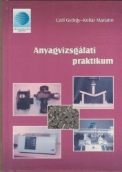 Anyagvizsgálati praktikum