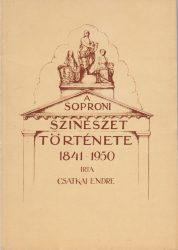 A soproni szinészet története 1841-1950
