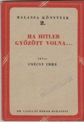 Ha Hitler győzött volna...
