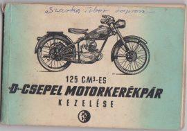 """125 cm3-es """"D""""-Csepel motorkerékpár kezelése"""