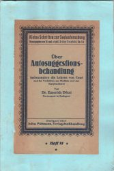 Über Autosuggestionsbehandlung insbesondere die Lehren von Coué und ihr Verhältnis zur Medicin und zur Kurpfuscherei