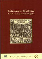 Amikor Sopronra figyelt Európa