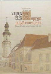 Sopron élén - Sopron város polgármesterei
