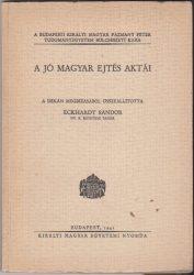 A jó magyar ejtés aktái