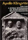 A római kőfaragás és kőszobrászat Magyarországon