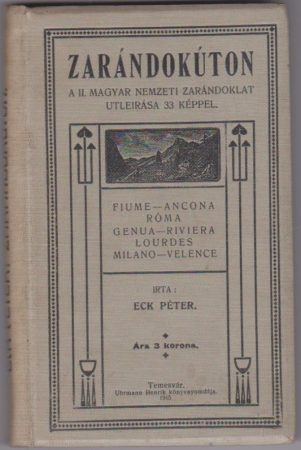 Zarándokúton. A II. magyar nemzeti zarándoklat útleírása 33 képpel