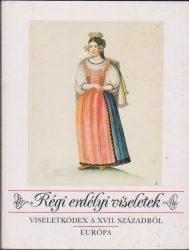 Régi erdélyi viseletek