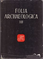 Folia Archeologica XIII.