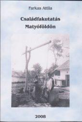 Családfakutatás Matyóföldön