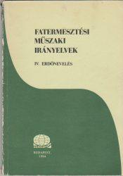 Fatermesztési műszaki irányelvek IV.
