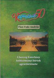 A herceg Esterházy hitbizományi birtok agrártörténete