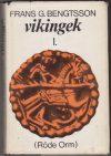 Vikingek I-II.