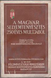 A magyar selyemtenyésztés 250 éves múltjából