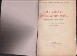 Falk Miksa és Kecskeméthy Aurél elkobzott levelezése
