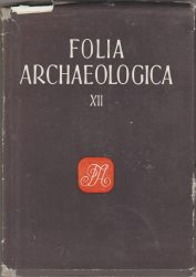Folia Archeologica XII.