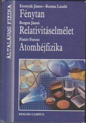 Fénytan / Relativitáselmélet / Atomhéjfizika