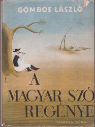A magyar szó regénye