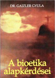 A bioetika alapkérdései