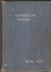 A maharadzsák hazájában