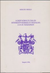 A gróf Károlyi család hódmezővásárhelyi uradalma a 19-20. században