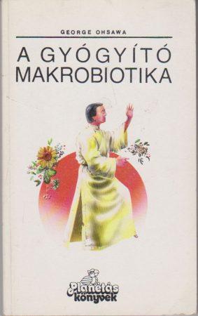 A gyógyító makrobiotika