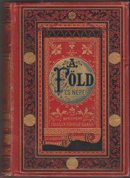 A Föld és népei. Népszerű földrajzi és népismei kézikönyv. Ötödik kötet