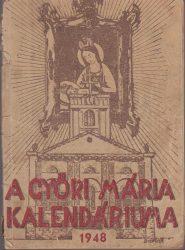 A Győri Mária Kalendáriuma 1948