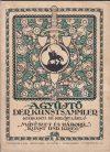 A világháború a művészetben Der Weltkrieg in der Kunst. A Gyűjtő. Der Kunstsammler. VI. évf. 1-3. sz. (Külön szám.)