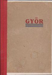 Győr ismertetése és tájékoztatója